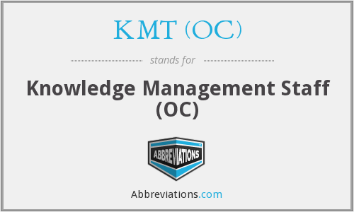 KMT (OC) - Knowledge Management Staff (OC)