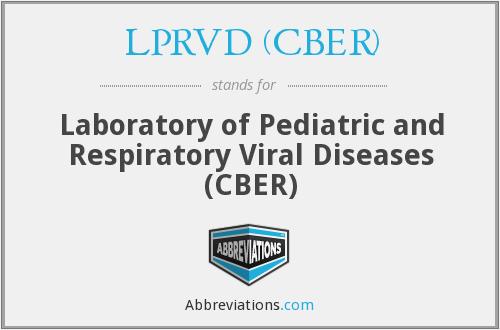 What does LPRVD (CBER) stand for?