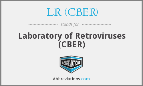 LR (CBER) - Laboratory of Retroviruses (CBER)