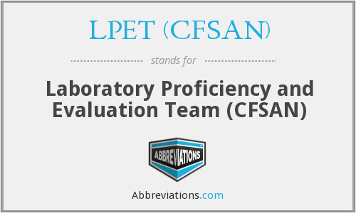LPET (CFSAN) - Laboratory Proficiency and Evaluation Team (CFSAN)