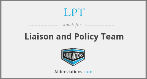 LPT - Liaison and Policy Team