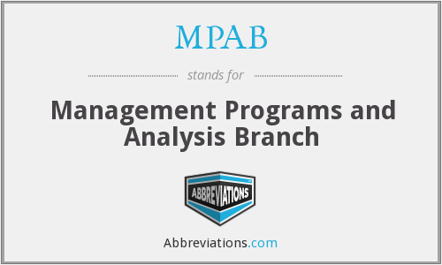 MPAB - Management Programs and Analysis Branch