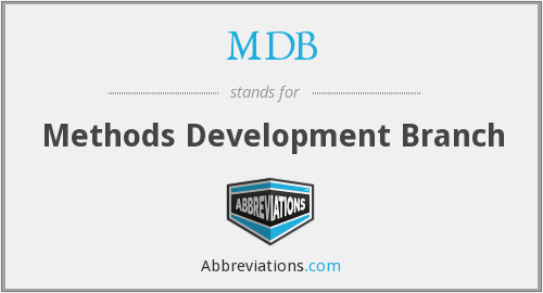 MDB - Methods Development Branch