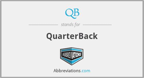 QB - QuarterBack