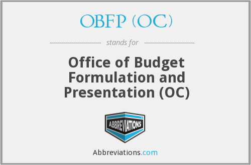 OBFP (OC) - Office of Budget Formulation and Presentation (OC)