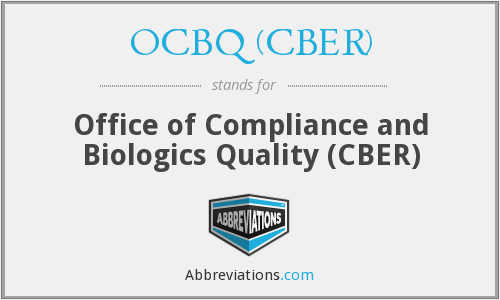 What does OCBQ (CBER) stand for?