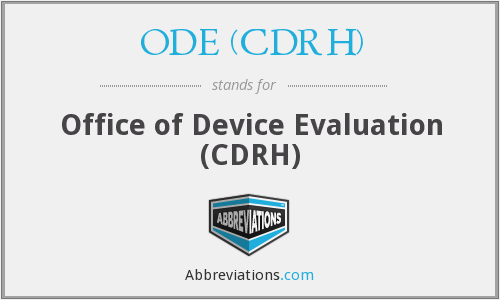 What does ODE (CDRH) stand for?