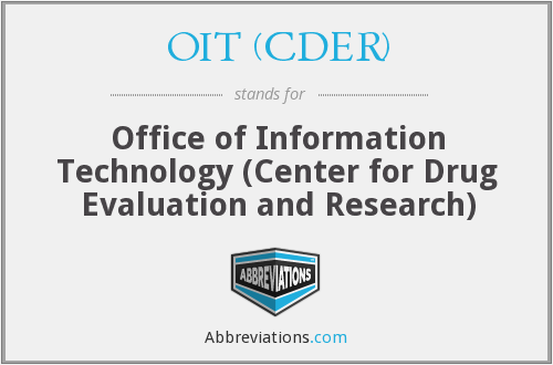 What does OIT (CDER) stand for?