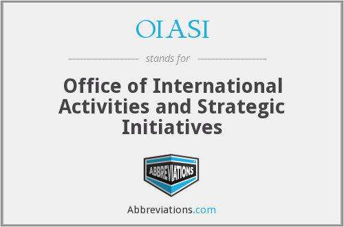 OIASI - Office of International Activities and Strategic Initiatives