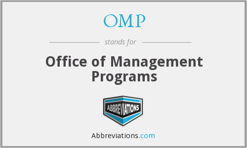 OMP - Office of Management Programs