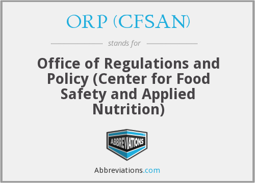 What does ORP (CFSAN) stand for?