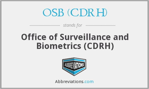 What does OSB (CDRH) stand for?