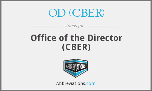 What does OD (CBER) stand for?
