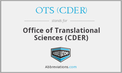 OTS (CDER) - Office of Translational Sciences (CDER)
