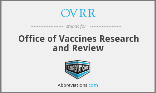 OVRR - Office of Vaccines Research and Review
