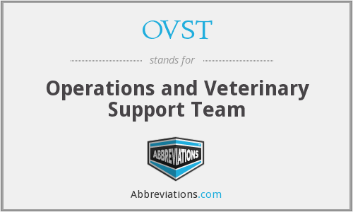 OVST - Operations and Veterinary Support Team