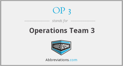 OP 3 - Operations Team 3