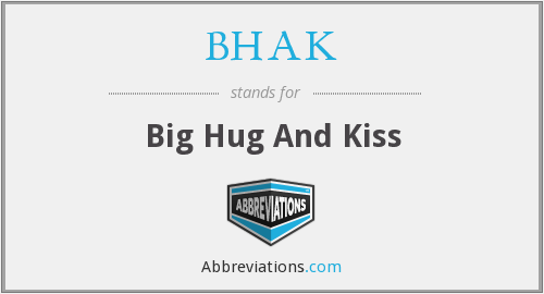 What does BHAK stand for?