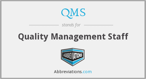 QMS - Quality Management Staff
