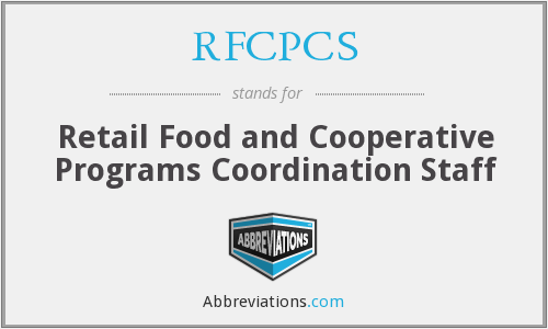 RFCPCS - Retail Food and Cooperative Programs Coordination Staff