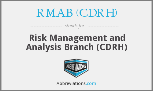 RMAB (CDRH) - Risk Management and Analysis Branch (CDRH)
