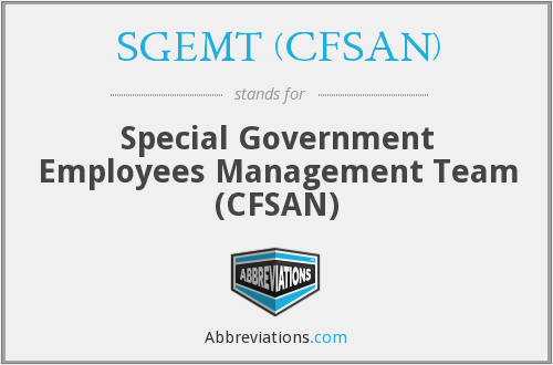 What does SGEMT (CFSAN) stand for?