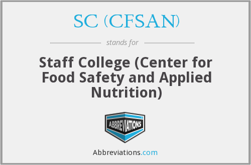 SC (CFSAN) - Staff College (Center for Food Safety and Applied Nutrition)