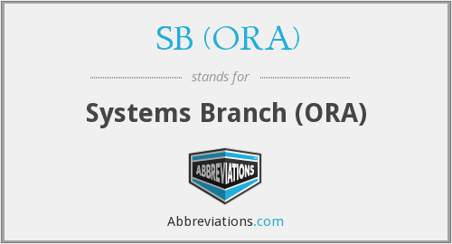 What does SB (ORA) stand for?