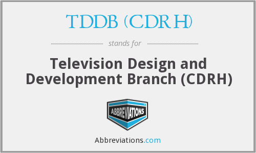 What does TDDB (CDRH) stand for?