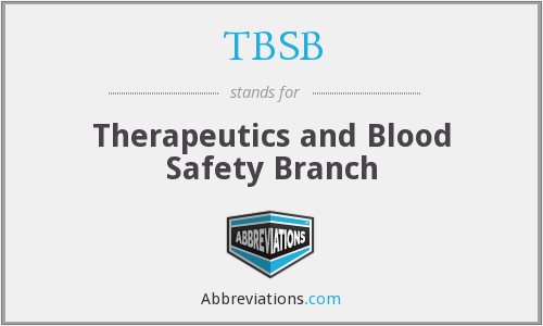 TBSB - Therapeutics and Blood Safety Branch