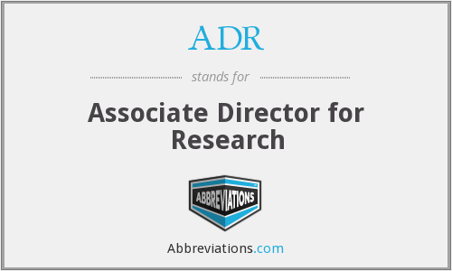 ADR - Associate Director for Research