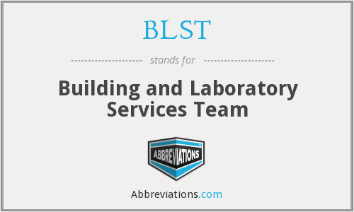BLST - Building and Laboratory Services Team