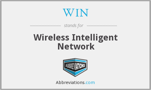 WIN - Wireless Intelligent Network