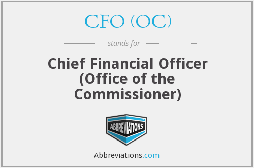 CFO (OC) - Chief Financial Officer (Office of the Commissioner)