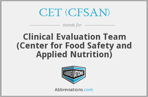 What does CET (CFSAN) stand for?