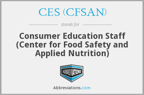 CES (CFSAN) - Consumer Education Staff (Center for Food Safety and Applied Nutrition)