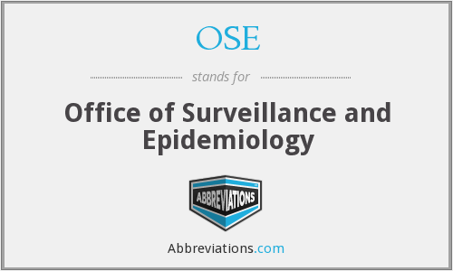 OSE - Office of Surveillance and Epidemiology