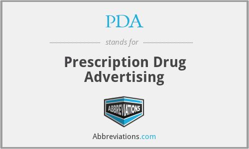 PDA - Prescription Drug Advertising