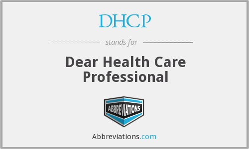 DHCP - Dear Health Care Professional