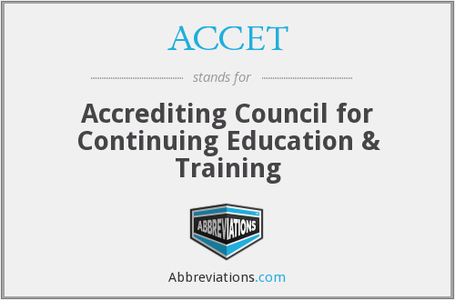 ACCET - Accrediting Council for Continuing Education & Training