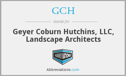 GCH - Geyer Coburn Hutchins, LLC, Landscape Architects