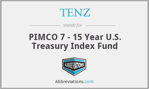 TENZ - PIMCO 7 - 15 Year U.S. Treasury Index Fund