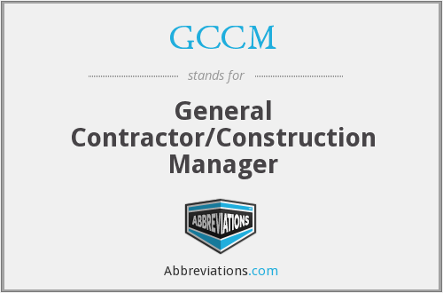 GCCM - General Contractor/Construction Manager