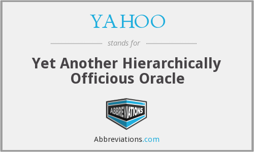 YAHOO - Yet Another Hierarchically Officious Oracle