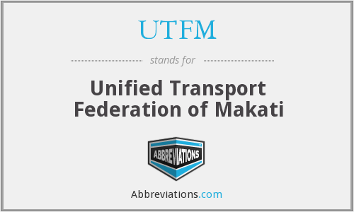 UTFM - Unified Transport Federation of Makati