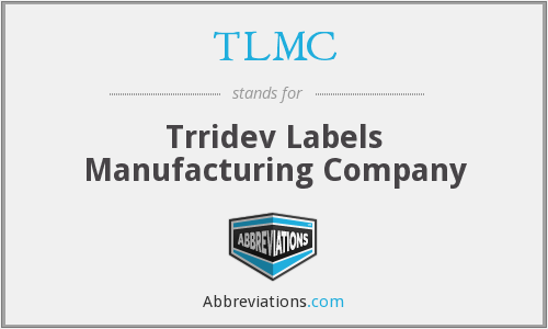 TLMC - Trridev Labels Manufacturing Company