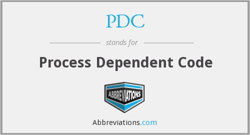 PDC - Process Dependent Code