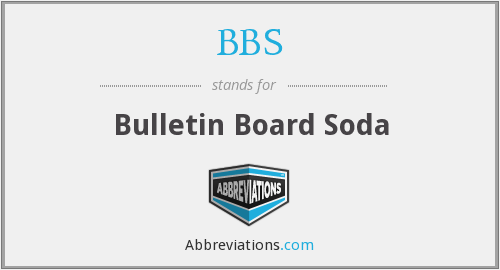 BBS - Bulletin Board Soda