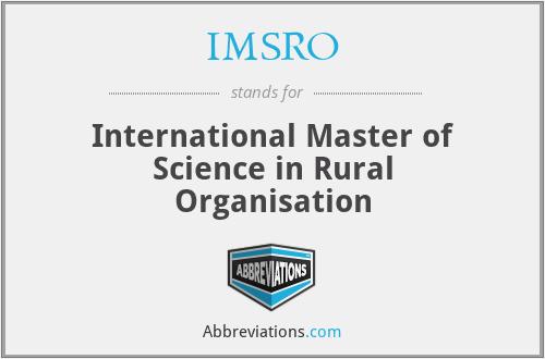 IMSRO - International Master of Science in Rural Organisation