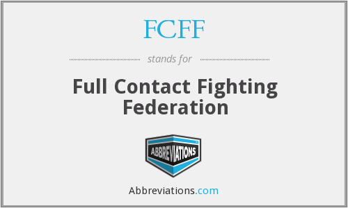 FCFF - Full Contact Fighting Federation